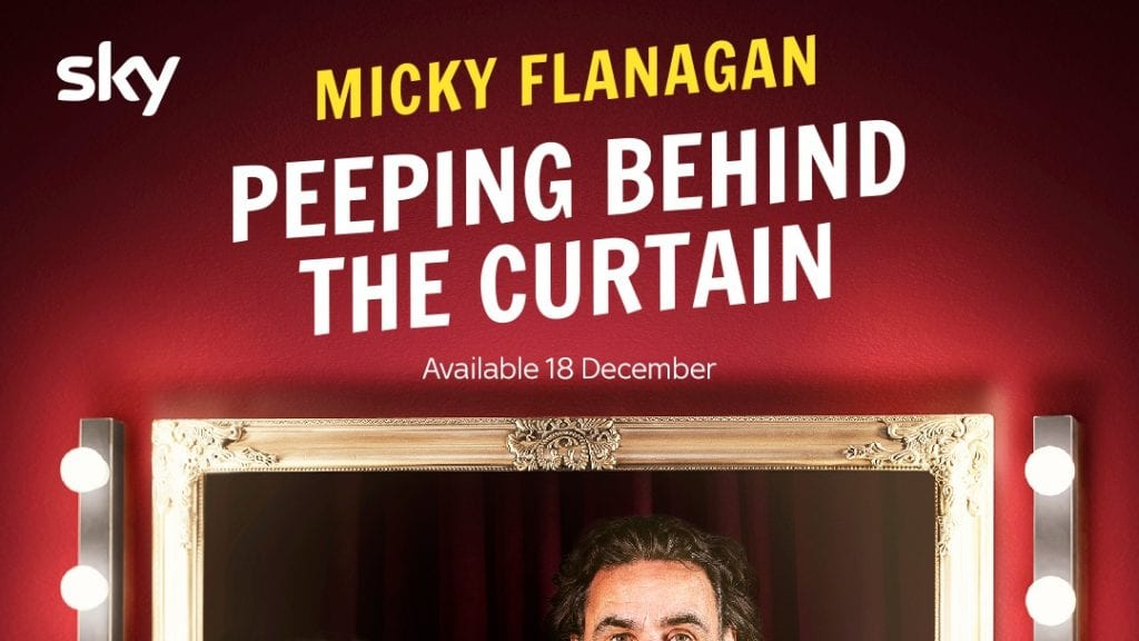 Micky Flanagan: Peeping Behind the Curtain, Fri 18th Dec, Sky One