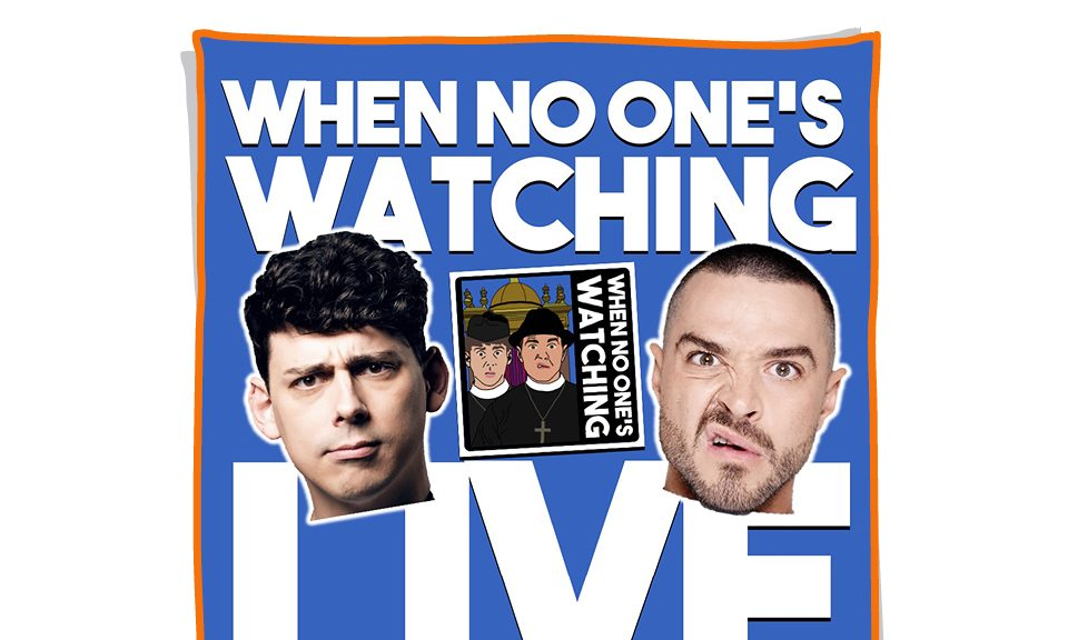 When No One's Watching LIVE with Joel Dommett